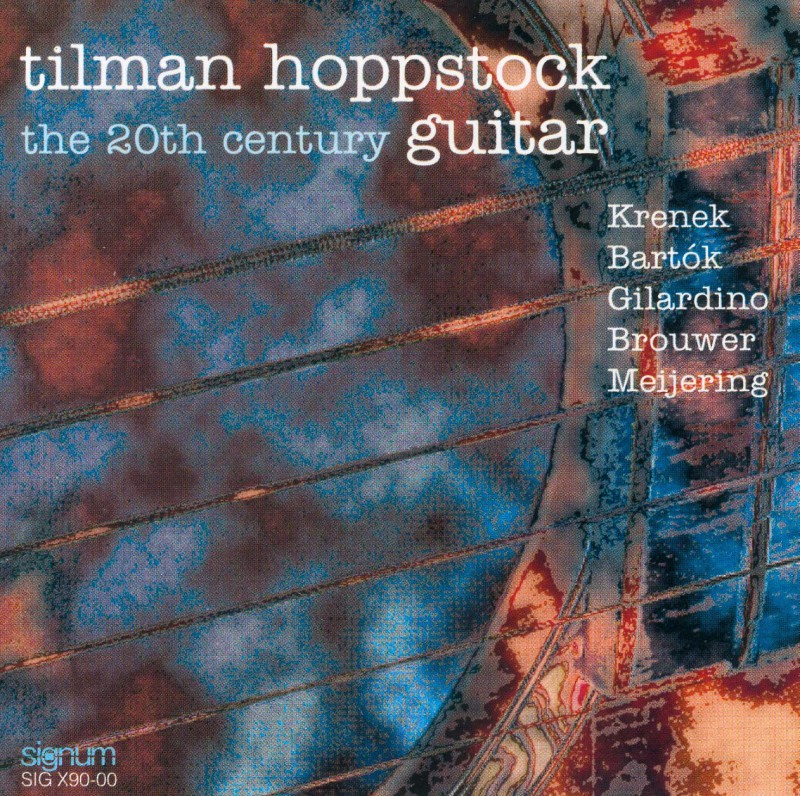 The 20th Century Guitar Tilman Hoppstock - solo