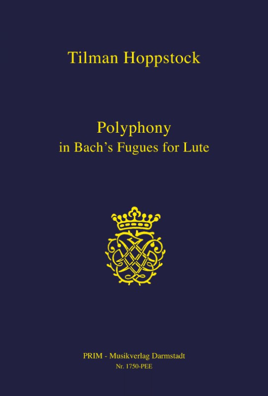 Hoppstock: Polyphony Polyphony in Bach's Fugues for Lute